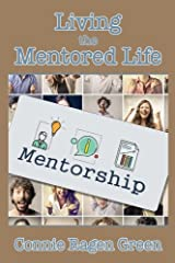 Living the Mentored Life Paperback