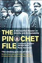 The Pinochet File: A Declassified Dossier on Atrocity and Accountability (National Security Archive Book)