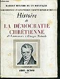 img - for Histoire De La Democratie Chretienne De Lamennais a Georges Bidault book / textbook / text book