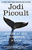 Songs of the Humpback Whale: A Novel