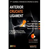 Anterior Cruciate Ligament: Al Instability; Surgical Techniques