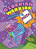 The Glorkian Warrior Delivers a Pizza