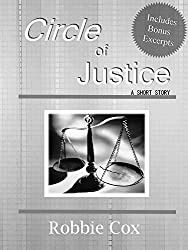 Circle of Justice: With Bonus Excerpts