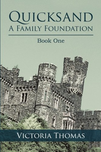 Download Quicksand: A Family Foundation: Book One PDF ePub fb2 ebook