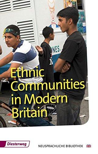 Diesterwegs Neusprachliche Bibliothek - Englische Abteilung: Ethnic Communities in Modern Britain: Textbook