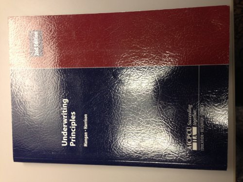 Underwriting Principles by Joseph F. Mangan (2000-07-03)