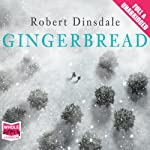 Gingerbread | Robert Dinsdale