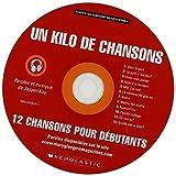 Un Kilo De Chansons - 12 Chansons Pour Debutants by Kay, Jasper published by Nelson Thornes (1978)