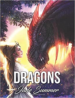 amazoncom dragons an adult coloring book with fun beautiful and relaxing coloring pages perfect gift for dragon lovers 9781547107858 jade summer - Where To Buy Coloring Books