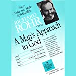 A Man's Approach to God: Four Talks on Male Spirituality | Richard Rohr O.F.M.