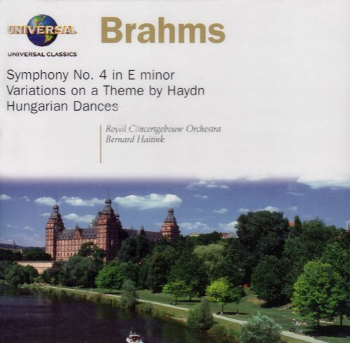 Brahms: Symphony No. 4 / Variations on a Theme by Haydn / Hungarian Dances ~ Haitink