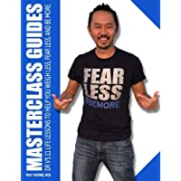 Masterclass Guides: Dr. V's 11 Life Lessons to Help You Weigh Less, Fear Less, and Be More