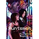 Huntsmen (Sequel to The Better to Kiss You With)