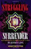 img - for Struggling to Surrender: Some Impressions of an American Convert to Islam by Jeffrey Lang (January 01,2000) book / textbook / text book