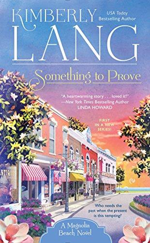 Something to Prove (A Magnolia Beach Novel)