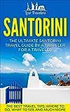 Santorini%3A The Ultimate Santorini Trav...
