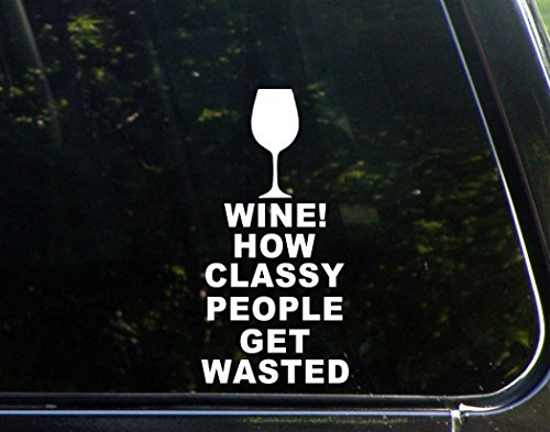 Wine! How Classy People get Wasted - 4