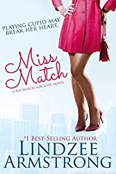 Miss Match (No Match for Love Book 3)