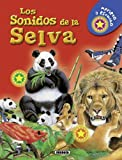 Los Sonidos de la Selva, Equipo Susaeta and Susaeta Publishing, Inc., Staff, 846771350X