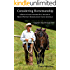 Considering Horsemanship: A Book of Ideas Inspired By a Decade of Harry Whitney Horsemanship Clinic Journals (Chapters One Through Five)
