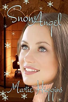 Snow Angel by [Higgins, Marie]