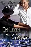 Ein Leben als Geist (Romeo & Julian 3) (German Edition)