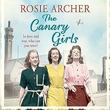 The Canary Girls: The Bomb Girls, Book 2   Livre audio Auteur(s) : Rosie Archer Narrateur(s) : Helen Lloyd
