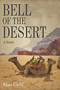 Bell of the Desert: A Novel by [Gold, Alan]