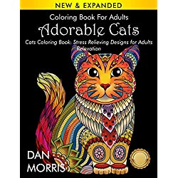 Coloring Book For Adults: Adorable Cats: Cats Coloring Book: Stress Relieving Designs for Adults Relaxation: (Dan Morris Coloring Books)
