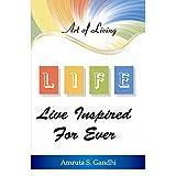 L.I.F.E - Live Inspired for Ever