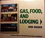 Gas, Food and Lodging, John Baeder, 0896593088