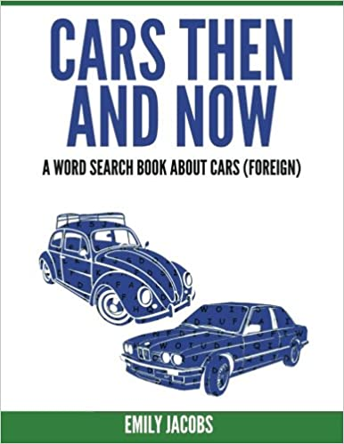 Cars Then And Now Foreign A Word Search Book About Cars Emily - Classic car search