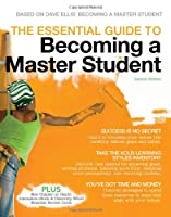 The Essential Guide to Becoming a Master Student, 2nd Edition Front Cover