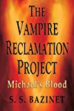 The Vampire Reclamation Project, S. S. Bazinet, 1937279103