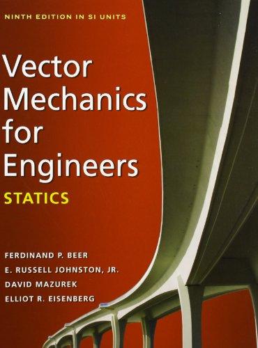 (Vector Mechanics for Engineers: Statics (SI Units))