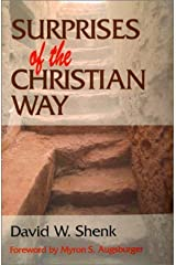 Surprises of the Christian Way by David W. Shenk (2000-10-01) Paperback