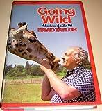 Going Wild, David Conrad Taylor, 0812827562