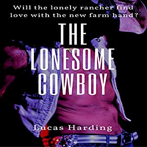 The Lonesome Cowboy Audiobook