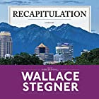 Recapitulation Hörbuch von Wallace Stegner Gesprochen von: Mark Bramhall