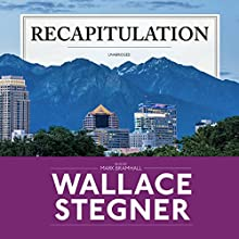 Recapitulation Audiobook by Wallace Stegner Narrated by Mark Bramhall