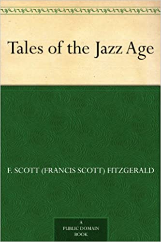 Tales of the jazz age kindle edition by f scott francis scott tales of the jazz age kindle edition fandeluxe Images
