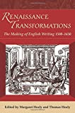 img - for Renaissance Transformations: The Making of English Writing (1500-1650) by Margaret Healy (2009-10-05) book / textbook / text book
