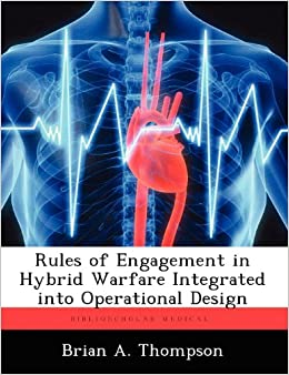 Book Rules of Engagement in Hybrid Warfare Integrated into Operational Design