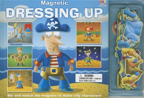 Magnetic Dressing Up [With Magnet(s)] (Magnetic Books) (Dressing Up Ideas)