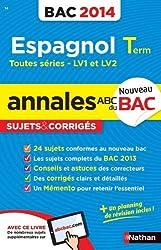 Annales ABC du BAC 2014 Espagnol Terminale - Toutes séries