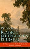 img - for Die gro en Klassiker der englischen Literatur (40+ Titel in einem Buch - Vollst ndige deutsche Ausgaben): Das Herz der Finsternis, Moby-Dick, Sturmh he, ... Robinson Crusoe, Walden... (German Edition) book / textbook / text book