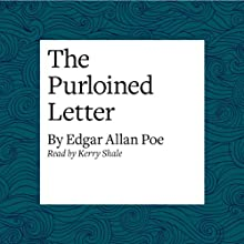 The Purloined Letter Audiobook by Edgar Allan Poe Narrated by Kerry Shale