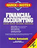 img - for Financial Accounting (The Quick Notes Learning System) by Walter Antoniotti (1994-09-01) book / textbook / text book