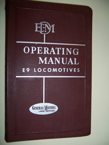 Diesel Locomotive Operating Manual No. 2316 for Model E9 with Vapor Car Steam Generator