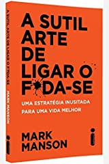 A Sutil Arte de Ligar o F*da-se (Em Portuguese do Brasil) Paperback